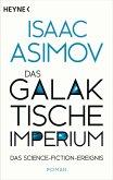 Das galaktische Imperium / Foundation-Zyklus Bd.15