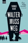 Walter muss weg / Frau Huber ermittelt Bd.1