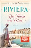 Der Traum vom Meer / Riviera-Saga Bd.1