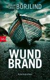 Wundbrand / Olivia Rönning & Tom Stilton Bd.5