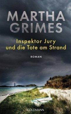 Inspektor Jury und die Tote am Strand / Inspektor Jury Bd.25 - Grimes, Martha