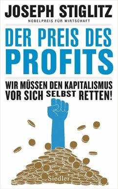 Der Preis des Profits - Stiglitz, Joseph