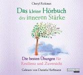 Das kleine Hörbuch der inneren Stärke / Das kleine Hörbuch Bd.10 (1 Audio-CD)