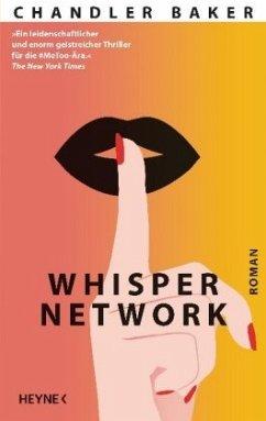 Whisper Network - Baker, Chandler