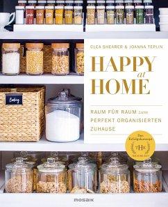 Happy at Home - Shearer, Clea;Teplin, Joanna