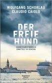 Der freie Hund / Ein Fall für Commissario Morello Bd.1