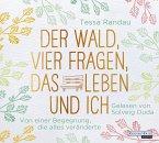 Der Wald, vier Fragen, das Leben und ich, 2 Audio-CD