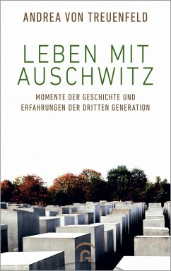 Leben mit Auschwitz - Treuenfeld, Andrea von
