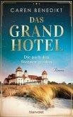 Die nach den Sternen greifen / Das Grand Hotel Bd.1