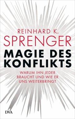 Magie des Konflikts - Sprenger, Reinhard K.