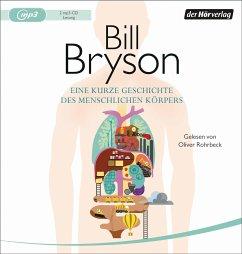Eine kurze Geschichte des menschlichen Körpers, 2 MP3-CD - Bryson, Bill