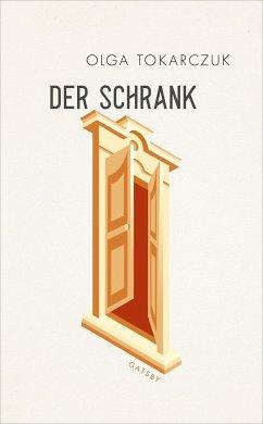 Der Schrank - Tokarczuk, Olga