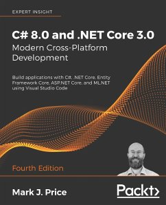 C# 8.0 and .NET Core 3.0 - Modern Cross-Platform Development