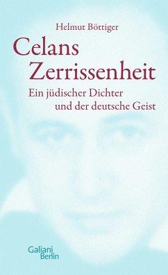 Celans Zerrissenheit (eBook, ePUB) - Böttiger, Helmut