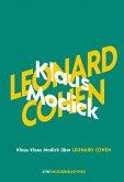 Klaus Modick über Leonard Cohen / KiWi Musikbibliothek Bd.5 (eBook, ePUB)