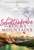 Die Schattenkrähe der Rocky Mountains / Willow Ranch Bd.2 (eBook, ePUB)