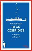 Dear Oxbridge (eBook, ePUB)