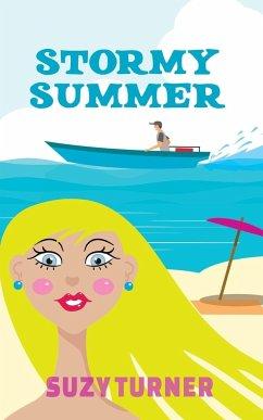 Stormy Summer - Turner, Suzy