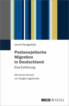 Postsowjetische Migration in Deutschland - Panagiotidis, Jannis