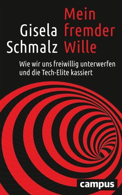 Mein fremder Wille - Schmalz, Gisela