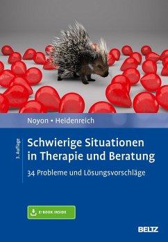 Schwierige Situationen in Therapie und Beratung - Noyon, Alexander;Heidenreich, Thomas