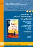 »Sami und der Wunsch nach Freiheit« im Unterricht