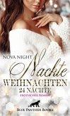 Nackte Weihnachten - 24 Nächte   Erotischer Roman