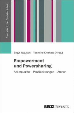 Empowerment und Powersharing / Diversität in der Sozialen Arbeit Bd.1