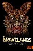 Goldene Wölfe / Bravelands Bd.5