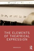 The Elements of Theatrical Expression