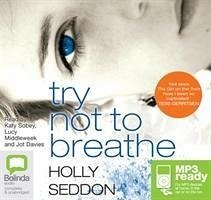 Try Not to Breathe - Seddon, Holly