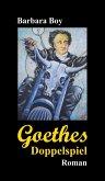 Goethes Doppelspiel (eBook, ePUB)
