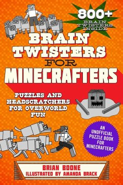 Brain Twisters for Minecrafters (eBook, ePUB) - Boone, Brian