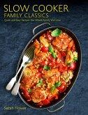 Slow Cooker Family Classics (eBook, ePUB)