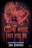 The Magic That You Do (eBook, ePUB)