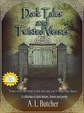Dark Tales and Twisted Verses (A Fire-Side Tales Collection, #2) (eBook, ePUB)