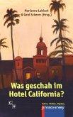 Was geschah im Hotel California? (eBook, ePUB)