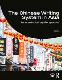 The Chinese Writing System in Asia (eBook, PDF)