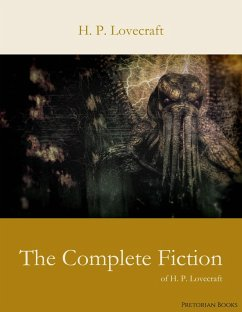 The Complete Fiction of H. P. Lovecraft (eBook, ePUB)