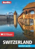 Berlitz Pocket Guide Switzerland (Travel Guide with Free Dictionary)
