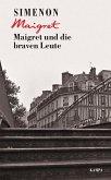 Maigret und die braven Leute / Kommissar Maigret Bd.58
