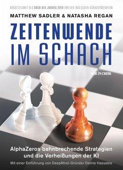 Zeitenwende Im Schach - Sadler, Matthew; Regan, Natasha
