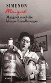 Maigret und die kleine Landkneipe / Kommissar Maigret Bd.11