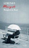 Maigret in Kur / Kommissar Maigret Bd.67