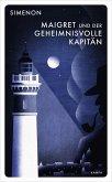 Maigret und der geheimnisvolle Kapitän / Kommissar Maigret Bd.15