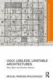 Ugly, Useless, Unstable Architectures (eBook, PDF)