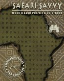 Safari Savvy: Word Search Puzzles & Guidebook