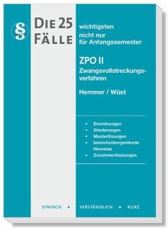 Die 25 wichtigsten Fälle ZPO II - Hemmer, Karl-Edmund; Wüst, Achim; Haubold