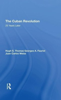 The Cuban Revolution - Fauriol, Georges A Weiss, Juan Carlos Of Swynnerton, Hugh Thomas Thomas, Hugh S.