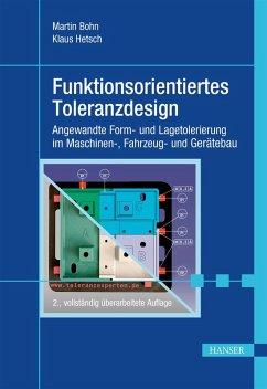 Funktionsorientiertes Toleranzdesign (eBook, PDF) - Bohn, Martin; Hetsch, Klaus